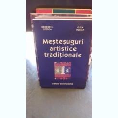 MESTESUGURI ARTISTICE TRADITIONALE-GEORGETA STOICA- OLGA HORSIA