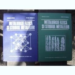 METALURGIE FIZICA SI STUDIUL METALELOR - SUZANA GADEA   2 VOLUME