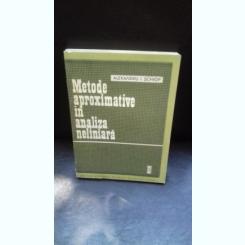 METODE APROXIMATIVE IN ANALIZA NELINIARA - ALEXANDRU I. SCHIOP