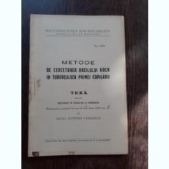 METODE DE CERCETAREA BACILULUI KOCH IN TUBERCULOZA PRIMEI COPILARII - SILVIA TEODORA VASILESCU  (TEZA DE DOCTORAT, CU DEDICATIE)
