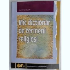 MIC DICTIONAR DE TERMENI RELIGIOSI DICTIONAR  -IANCU SACEANU