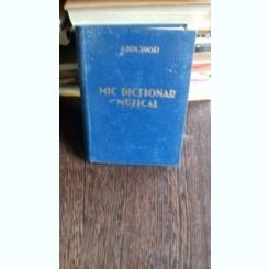 MIC DICTIONAR MUZICAL - A. DOLJANSKY