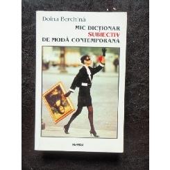 MIC DICTIONAR SUBIECTIV DE MODA CONTEMPORANA