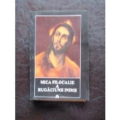 MICA FILOCALIE A RUGACIUNII INIMII - JEAN GOUILLARD