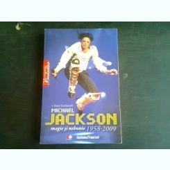 MICHAEL JACKSON MAGIE SI NEBUNIE 1958-2009