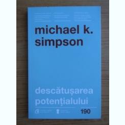 Michael K. Simpson - Descatusarea potentialului