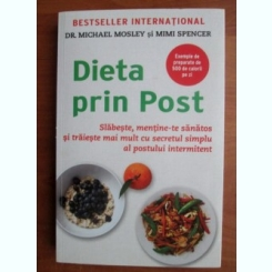 Michael Mosley - Dieta prin post