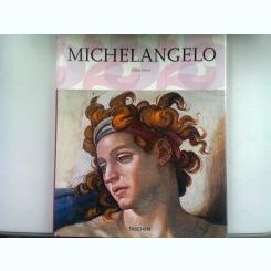 MICHELANGELO  1475-1564. GENIUL UNIVERSAL AL RENASTERII- GILLES NERET   ALBUM