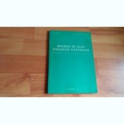 MIEREA SI ALTE PRODUSE NATURALE- D. C. JARVIS