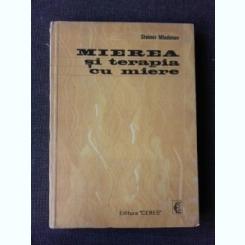 MIEREA SI TERAPIA CU MIERE , STOIMIR MLADENOV 1972