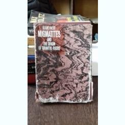 MIGMATITES AND THE ORIGIN OF GRANITIC ROCKS - K.R. MEHNERT