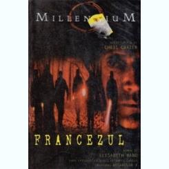 Millennium - Francezul - Autor(i): Elizabeth Hand