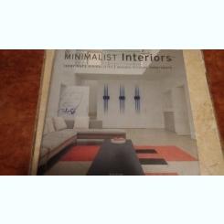 Minimalist Interiors - Interieurs Minimalistes - Minimalistische Interieurs Schleifer, Simone (Ed)
