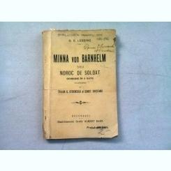 MINNA VON BARNHELM SAU NOROC DE SOLDAT - G.E. LESSING   (COMEDIE IN 5 ACTE)