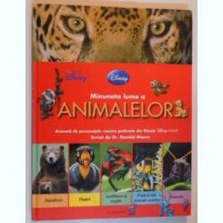 MINUNATA LUME A ANIMALELOR SCRISA DE DR. DONALD MOORE , 2010