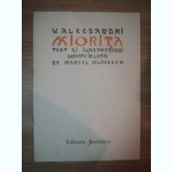 MIORITA DE V. ALECSANDRI , TEXT SI ILUSTRATIUNI GRAVATE IN LEMN DE MIRCEA OLINESCU , 1984