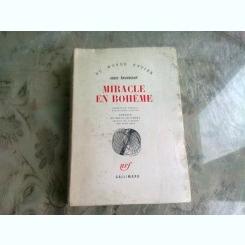 MIRACLE EN BOHEME - JOSEF SKVORECKY  (CARTE IN LIMBA FRANCEZA)