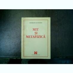 Mit si metafizica - Georges Gusdorf