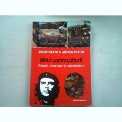 MITUL CONTRACULTURII - JOSEPH HEATH