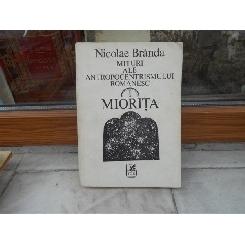Mituri ale antropocentrismului romanesc , i Miorita , Nicolae Branda