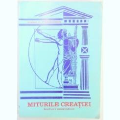 MITURILE CREATIEI , LECTURI SEMIOTICE de TRAIAN D. STANCIULESCU , 1995