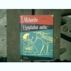 Miturile Egiptului antic - M. E. Matie