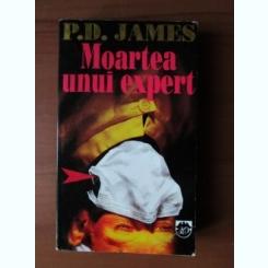MOARTEA UNUI EXPERT - P.D. JAMES