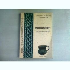 MOGOSESTI. STUDIU MONOGRAFIC - CRISTIAN F. SCHUSTER