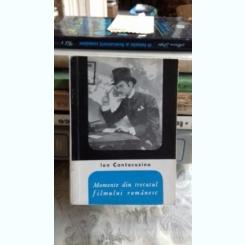 MOMENTE DIN TRECUTUL FILMULUI ROMANESC - ION CANTACUZINO