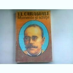 MOMENTE SI SCHITE - I.L. CARAGIALE