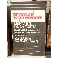 MONAHUL DE LA ROHIA , NICOLAE STEINHARDT