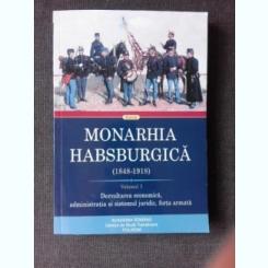 MONARHIA HABSBURGICA 1848-1918 - VOLUMUL I