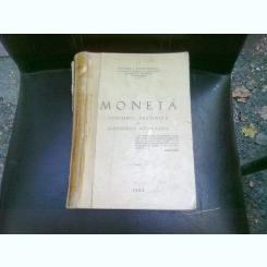 MONETA. SCHIMBUL, TEHNICA SI GANDIREA MONETARA - STEFAN I. DUMITRESCU