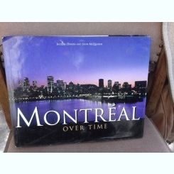 Montreal over time, album - Jacques Demers  (carte in limba engleza)