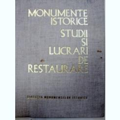 MONUMENTE ISTORICE STUDII SI LUCRARI DE RESTAURARE