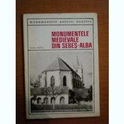 MONUMENTELE MEDIEVALE DIN SEBES ALBA DE RADU HEITEL , 1969