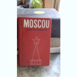 MOSCOU GUIDE DU TOURISTE - IVAN MACHINE (MOSCOVA. GHID TURISTIC)