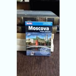 MOSCOVA. INCEPE CALATORIA - GHID TURISTIC