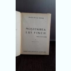 MOSTENIREA LUI FINCH - MAZO DE LA ROCHE