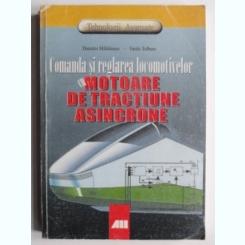 MOTOARE DE TRACTIUNE ASINCRONE - DUMITRU MIHAILESCU