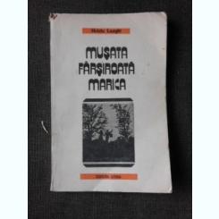 MUSATA FARSIROATA MARICA - HRISTU LAGHI CARTE IN LIMBA AROMANA