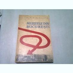 MUZEELE DIN BUCURESTI - MARIN MIHALACHE