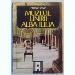 MUZEUL UNIRII ALBA IULIA DE NICOLAE JOSAN , 1985