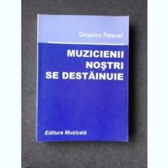 MUZICIENII NOSTRI SE DESTAINUIE - DESPINA PETECEL  VOL.III