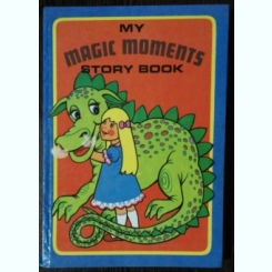 MY MAGIC MOMENTS STORY BOOK