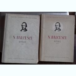 N. BALCESCU - OPERE   VOL.I SI II