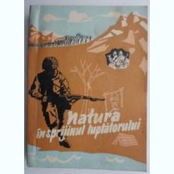 Natura in sprijinul luptatorului