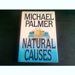 NATURAL CAUSES - MICHAEL PALMER  (CARTE IN LIMBA ENGLEZA)