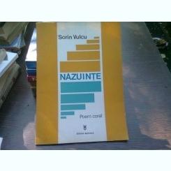Nazuinte - Sorin Vulcu   (poem coral)