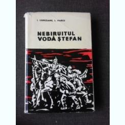 NEBIRUITUL VODA STEFAN, 47 DE ANI GLORIOSI - I. LESPEZEANU
